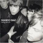 Mando Diao - Bring Žem in (Rock)