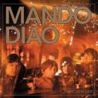 Mando Diao - Hurricane bar (Rock)