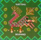 Värttinä - Seleniko (Folk-Rock)