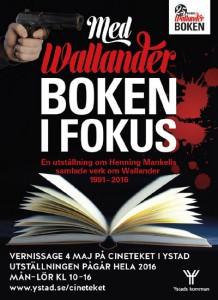 """Ausstellungsplakat """"Med Wallanderboken i Fokus""""."""