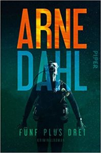 Arne Dahl Fünf plus drei