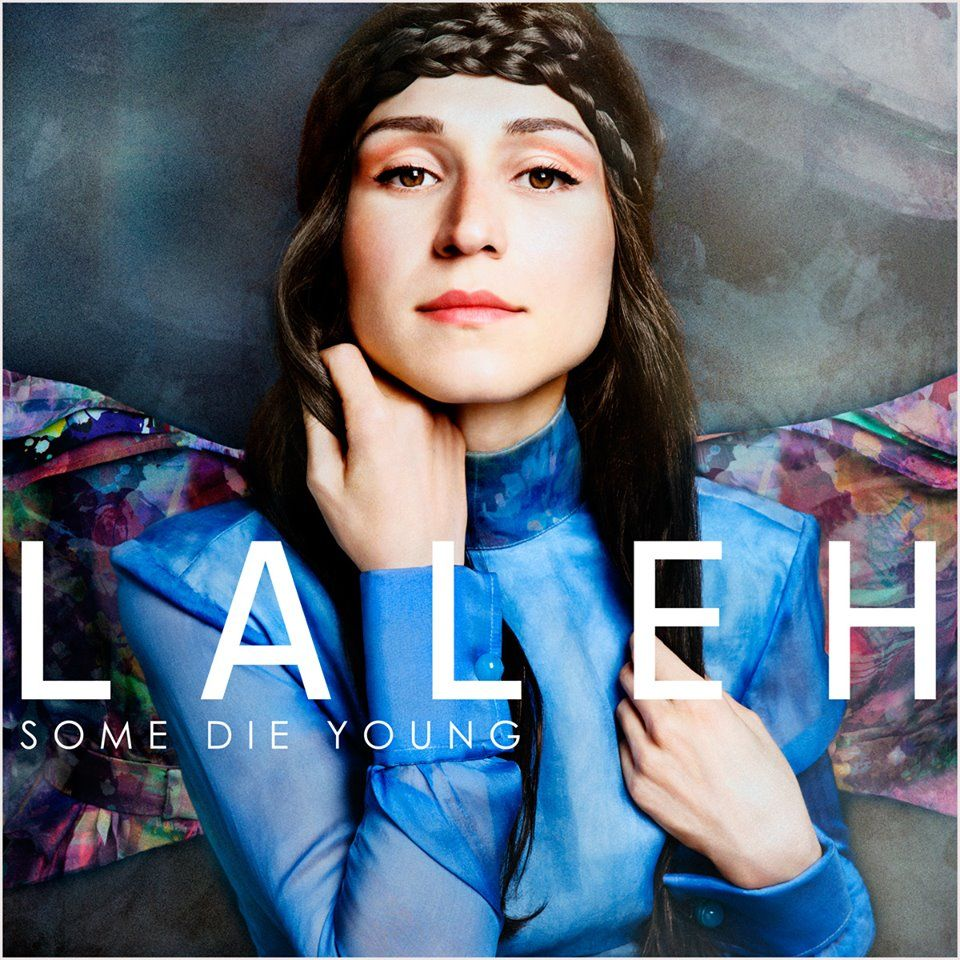 Cover der Laleh-Single Some Die Young